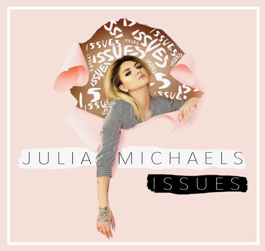 """Julia Michaels single """"Issues"""""""