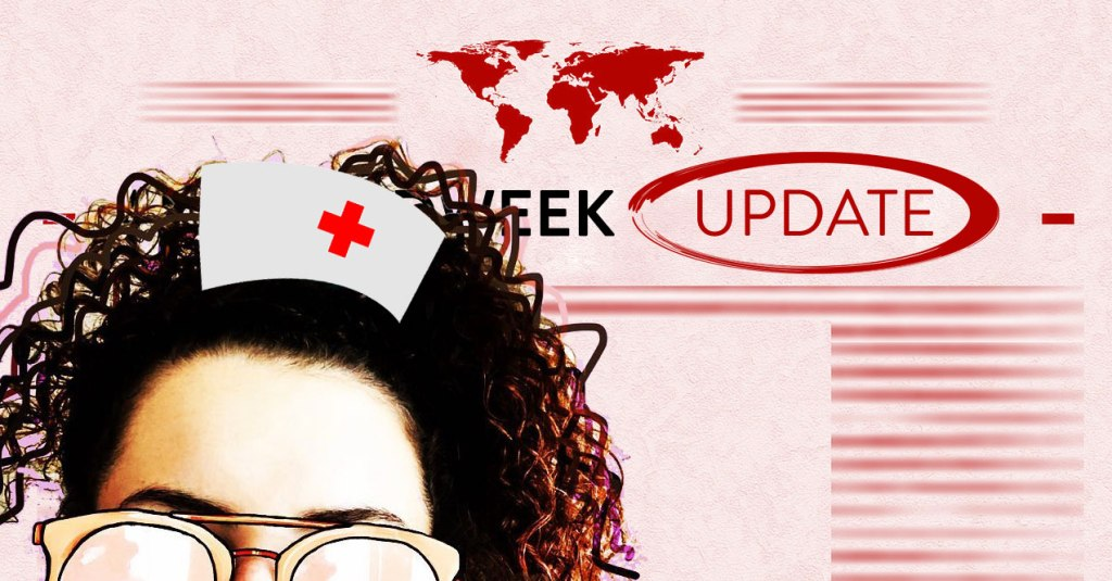 Ana's Midweek Update Nurses Edition