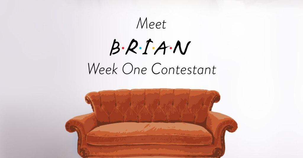 Friends Trivia Contestant Brian