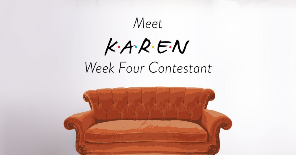 Meet Karen Ultimate Friends Trivia 4