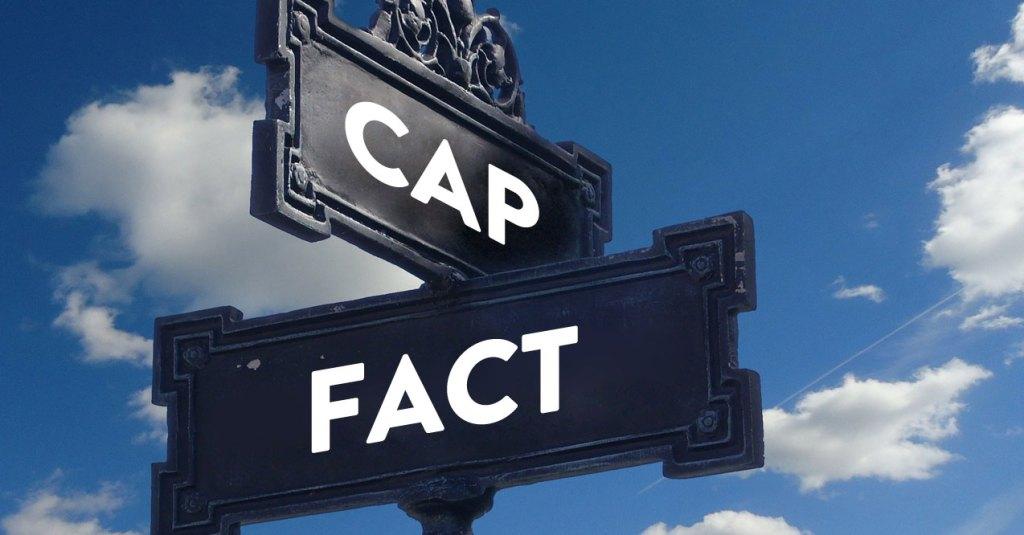 Fact Or Cap